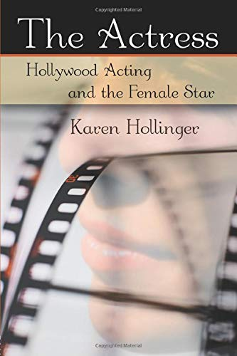 9780415977920: The Actress: Hollywood Acting and the Female Star