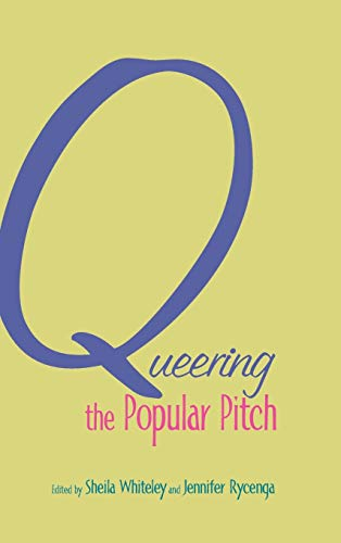 9780415978040: Queering the Popular Pitch
