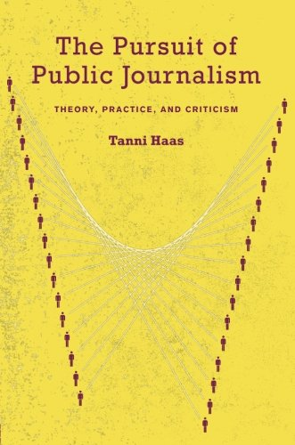 9780415978255: The Pursuit of Public Journalism: Theory, Practice and Criticism