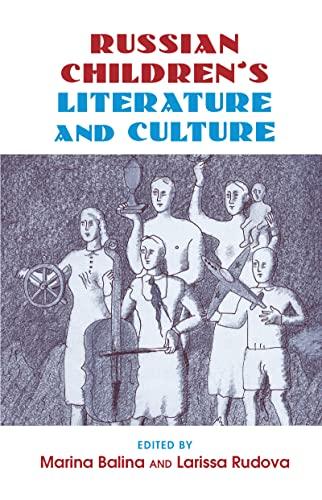 9780415978644: Russian Children's Literature and Culture