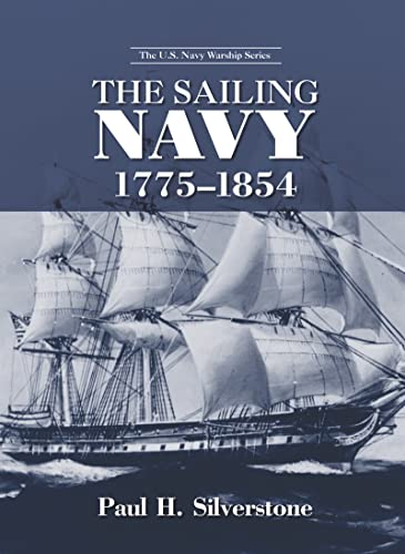 9780415978729: The Sailing Navy, 1775-1854 (The U.S. Navy Warship Series)