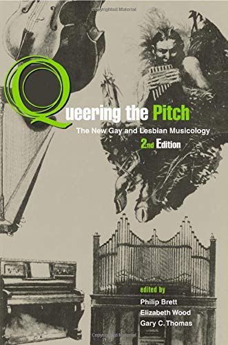 9780415978842: Queering the Pitch: The New Gay and Lesbian Musicology