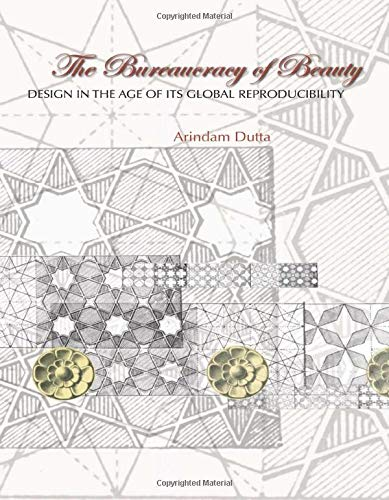 9780415979207: The Bureaucracy of Beauty: Design in the Age of its Global Reproducibility