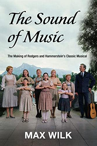 The Making of the Sound of Music (041597934X) by Max Wilk