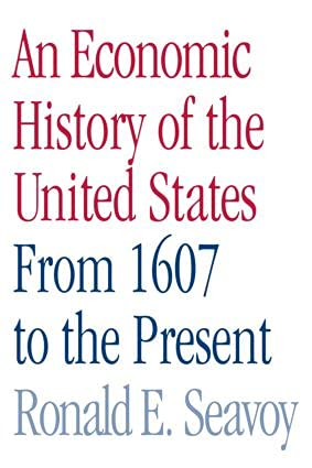 9780415979801: An Economic History of the United States: From 1607 to the Present