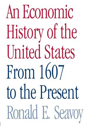 9780415979818: An Economic History of the United States: From 1607 to the Present