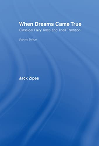 9780415980067: When Dreams Came True: Classical Fairy Tales and Their Tradition