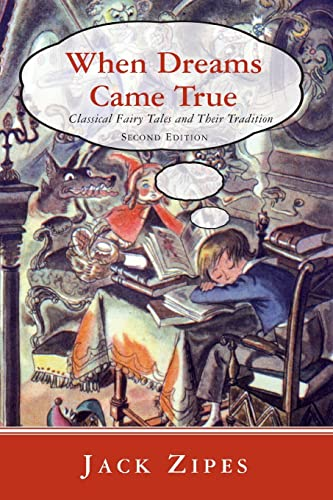 9780415980074: When Dreams Came True: Classical Fairy Tales and Their Tradition