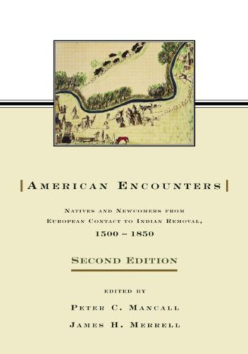 9780415980210: American Encounters: Natives and Newcomers from European Contact to Indian Removal, 1500–1850