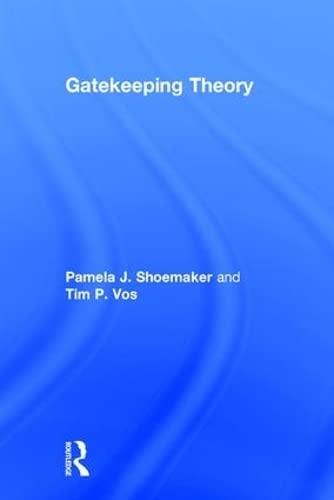 9780415981385: Gatekeeping Theory