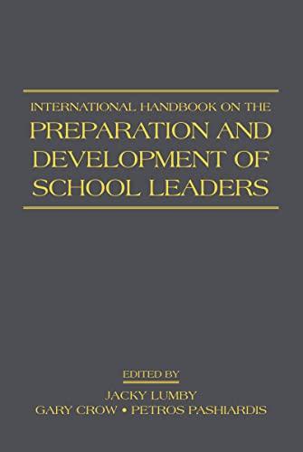 9780415988476: International Handbook on the Preparation and Development of School Leaders