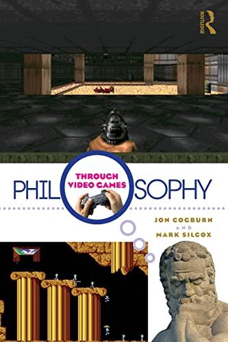 9780415988582: Philosophy Through Video Games