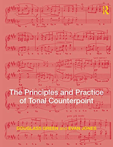 9780415988667: The Principles and Practice of Tonal Counterpoint: 2