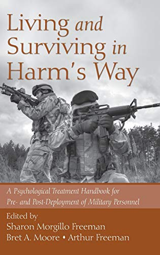 9780415988681: Living and Surviving in Harm's Way: A Psychological Treatment Handbook for Pre- and Post-Deployment of Military Personnel