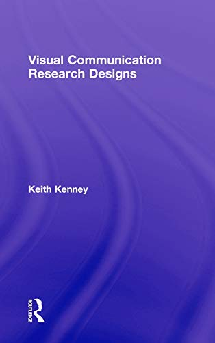9780415988698: Visual Communication Research Designs