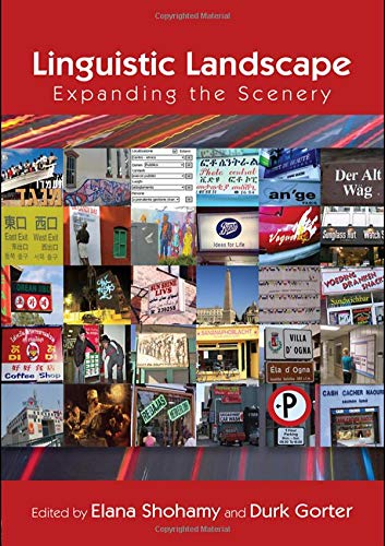 9780415988735: Linguistic Landscape: Expanding the Scenery