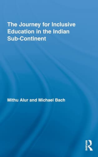 The Journey for Inclusive Education in the Indian Sub-continent: Mithu Alur & Michael Bach