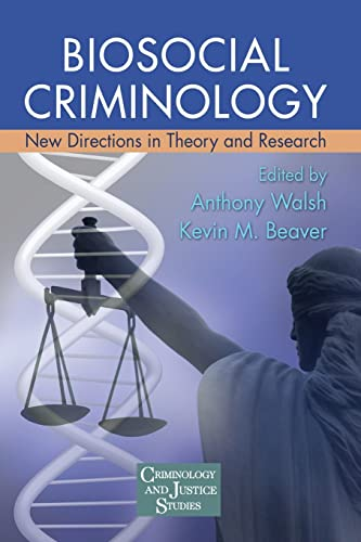 9780415989442: Biosocial Criminology: New Directions in Theory and Research (Criminology and Justice Studies)