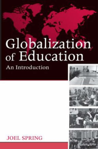 9780415989466: Globalization of Education: An Introduction (Sociocultural, Political, and Historical Studies in Education)