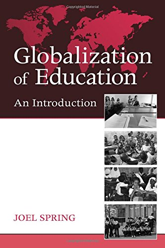 9780415989473: Globalization of Education: An Introduction (Sociocultural, Political, and Historical Studies in Education)