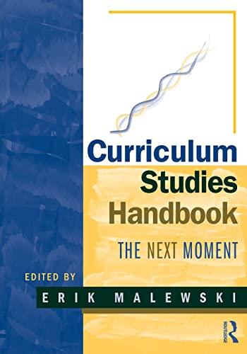 9780415989497: Curriculum Studies Handbook: The Next Moment