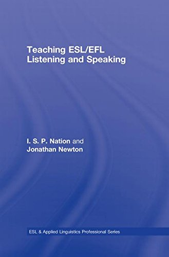 9780415989695: Teaching ESL/EFL Listening and Speaking (ESL & Applied Linguistics Professional Series)