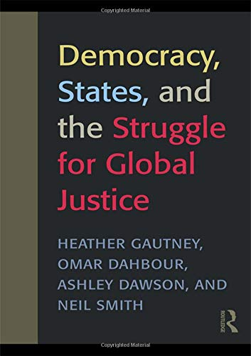 9780415989824: Democracy, States, and the Struggle for Social Justice