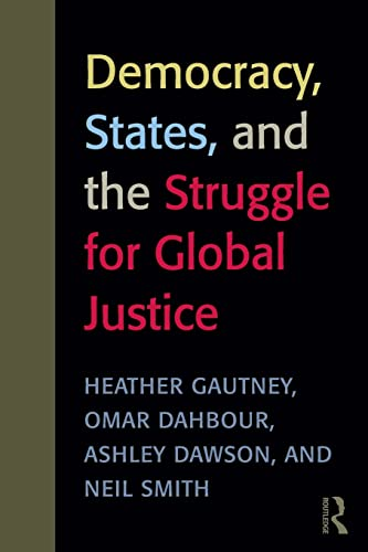 9780415989831: Democracy, States, and the Struggle for Social Justice