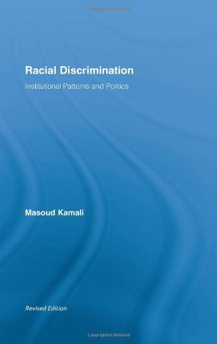 9780415989879: Racial Discrimination: Institutional Patterns and Politics (Routledge Research in Race and Ethnicity)