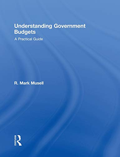 9780415990110: Understanding Government Budgets: A Practical Guide