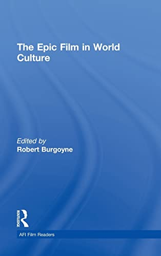 9780415990172: The Epic Film in World Culture (AFI Film Readers)