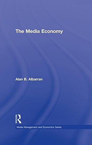 9780415990455: The Media Economy