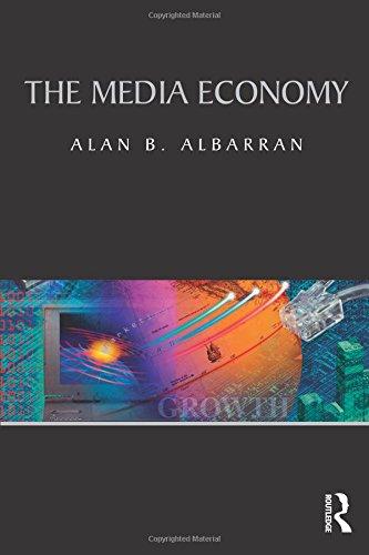 9780415990462: The Media Economy