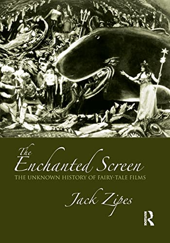 9780415990615: The Enchanted Screen: The Unknown History of Fairy-Tale Films