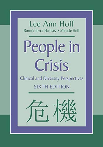 People in Crisis: Clinical and Diversity Perspectives: Lee Ann Hoff,