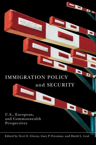 Immigration Policy and Security: Terri Givens, Gary
