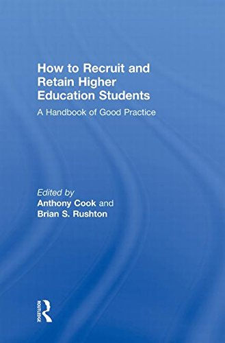 9780415990882: How to Recruit and Retain Higher Education Students: A Handbook of Good Practice