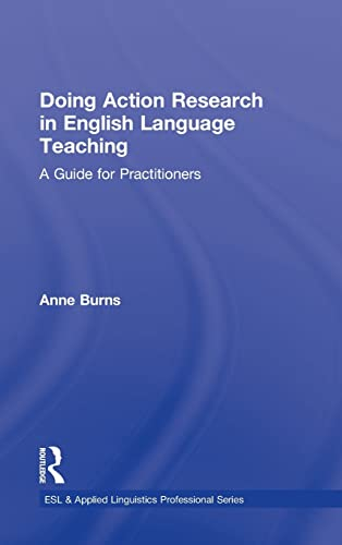 9780415991445: Doing Action Research in English Language Teaching: A Guide for Practitioners (ESL & Applied Linguistics Professional Series)
