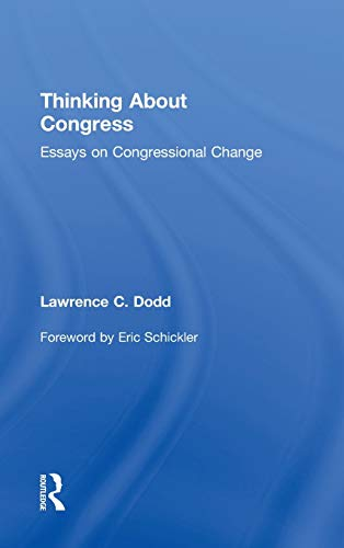 9780415991551: Thinking About Congress: Essays on Congressional Change