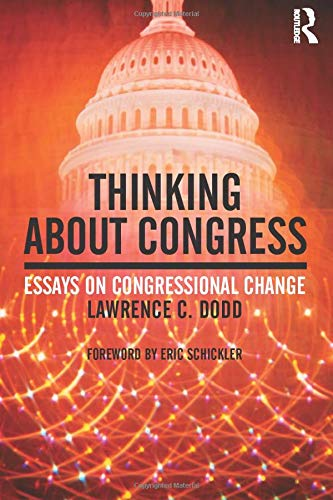 9780415991568: Thinking About Congress: Essays on Congressional Change