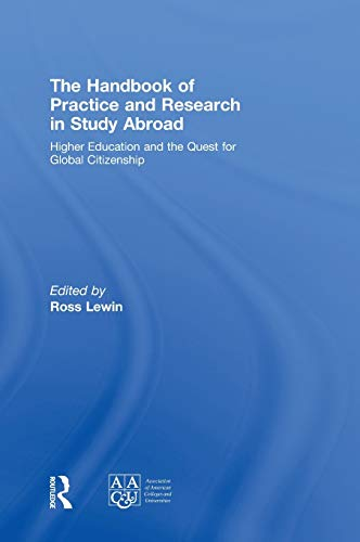 9780415991605: The Handbook of Practice and Research in Study Abroad: Higher Education and the Quest for Global Citizenship