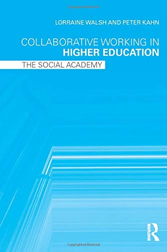 9780415991674: Collaborative Working in Higher Education