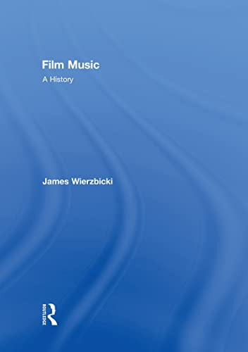 9780415991988: Film Music: A History