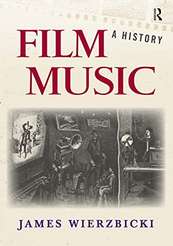 9780415991995: Film Music: A History