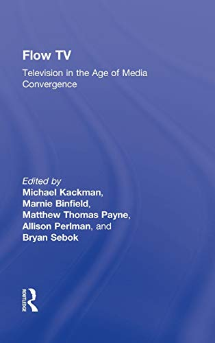 9780415992220: Flow TV: Television in the Age of Media Convergence