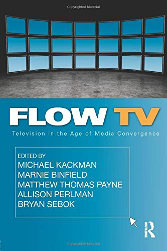9780415992237: Flow Tv: Television in the Age of Media Convergence