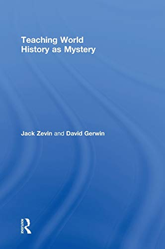 9780415992244: Teaching World History as Mystery