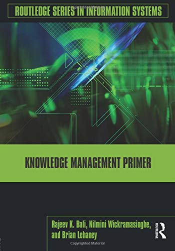 9780415992336: Knowledge Management Primer (Routledge Series in Information Systems)