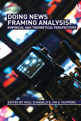 9780415992367: Doing News Framing Analysis: Empirical and Theoretical Perspectives (Communication (Routledge Paperback))