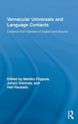 9780415992398: Vernacular Universals and Language Contacts: Evidence from Varieties of English and Beyond (Routledge Studies in Germanic Linguistics)